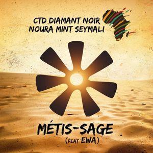 CTD Diamant Noir & Noura Mint Seymali feat. Ewa: Métis-sage