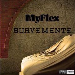MyFlex: Suavemente