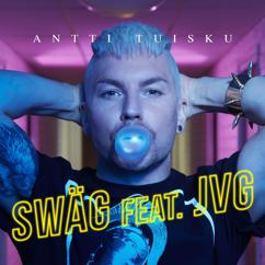 Antti Tuisku, JVG: Swäg (feat. JVG)