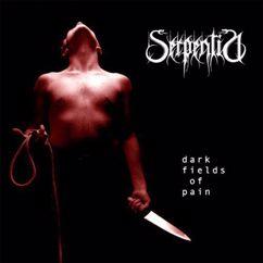 Serpentia: Dark Fields of Pain