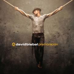 David Bisbal: Premonición (Album Version)