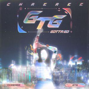 Chaeree: GTG: gotta go