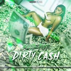Ruste Juxx: Dirty Cash