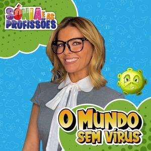 Sónia Araújo: O Mundo Sem Vírus