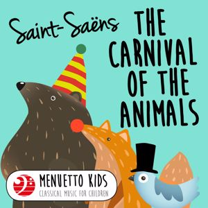 Pro Musica Orchestra Vienna & Ferdinand Roth: Saint-Saens: Carnival of the Animals, R. 125 (Menuetto Kids - Classical Music for Children)