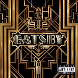 Various Artists: Music From Baz Luhrmann's Film The Great Gatsby (Deluxe Edition)