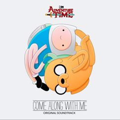 Adventure Time: Adventure Time: Come Along with Me (Original Soundtrack)