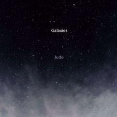Jude: Galaxies
