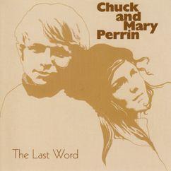 Chuck & Mary Perrin: Fugacity
