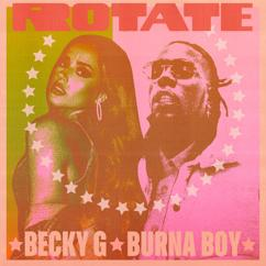 Becky G & Burna Boy: Rotate