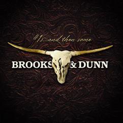 Brooks & Dunn: My Next Broken Heart