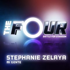 Stephanie Zelaya: Mi Gente (The Four Performance)