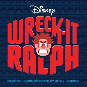 Various Artists: Wreck-It Ralph