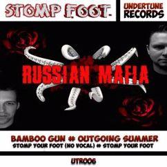 Stomp Foot: Russian Mafia