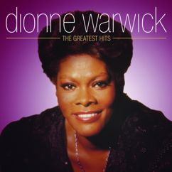 Dionne Warwick: I'll Never Love This Way Again