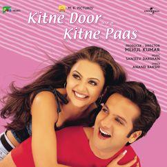 Various Artists: Kitne Door Kitne Paas