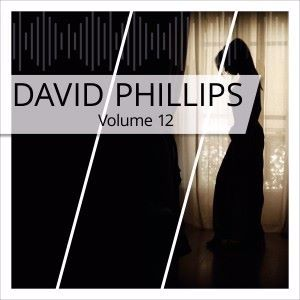 David Phillips: David Phillips, Vol. 12
