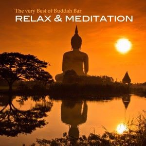 Various Artists: The Very Best of Buddha Bar (Relax & Meditation)
