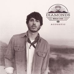 Morgan Evans: Diamonds (Acoustic)