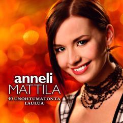 Anneli Mattila: 40 Unohtumatonta laulua