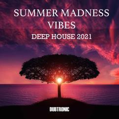 Various Artists: Summer Madness Vibes Deep House 2021