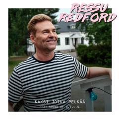 Ressu Redford, Sound Of R.E.L.S.: Kaksi jotka pelkää