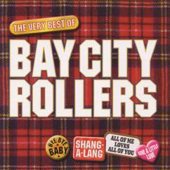 Bay City Rollers: Bay City Rollers - The Best Of