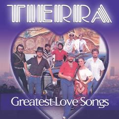 Tierra: Tell Me You Love Me