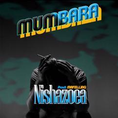 MUMBARA: Nishazoea