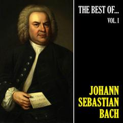Johann Sebastian Bach: The Best of Bach, Vol. 1 (Remastered)