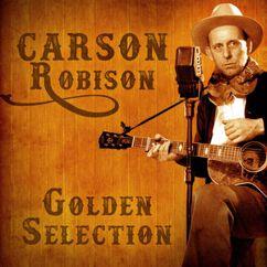 Carson Robison: Golden Selection (Remastered)
