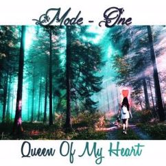 Mode One: Queen of My Heart