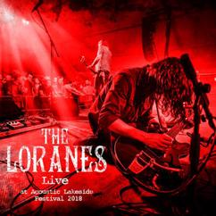 The Loranes: Golden Cage (Live)