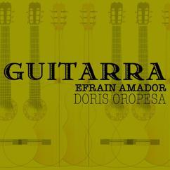 Doris Oropesa Y Efrain Amador: Doris Oropesa y Efrain Amador (Remasterizado)