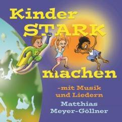 Matthias Meyer-Göllner: Kinder stark machen