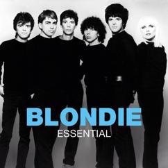 Blondie: Fade Away And Radiate