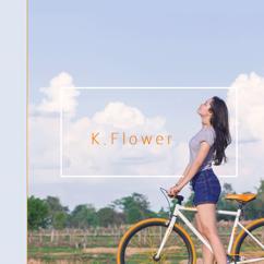 K. Flower: I Come Back
