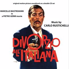 Carlo Rustichelli: Divorzio All'Italiana (Original Motion Picture Soundtrack)