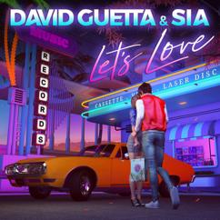 David Guetta, Sia: Let's Love
