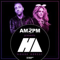 Various Artists: Am2Pm Presents House Arrest