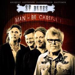 SF Blues: Man - Be Careful !