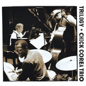 Chick Corea Trio: Trilogy