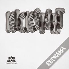 Redrama: Kickstart