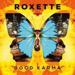 Roxette: Good Karma