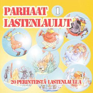 Eri esittäjiä: Parhaat lastenlaulut 1 - 20 Perinteistä lastenlaulua