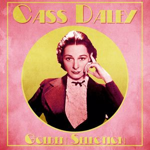 Cass Daley: Golden Selection (Remastered)