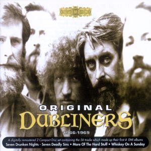 The Dubliners: Maids When You're Young Never Wed an Old Man