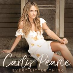 Carly Pearce: Every Little Thing