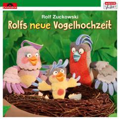 Rolf Zuckowski: Rolfs neue Vogelhochzeit