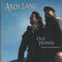 Andy Lang: Old Friends